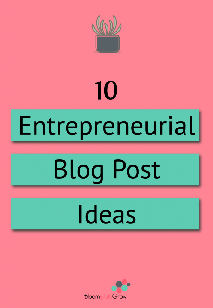 10 blog prompts for entrepreneurs. Is your business blog editorial calendar looking a bit empty? Here are 10 ideas to get you started.