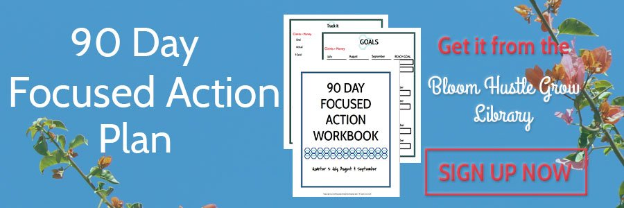 Sign up for the Free 90 Day Action Plan Workbook for Solopreneurs
