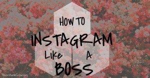 Instagram Tips from Bloom Hustle Grow