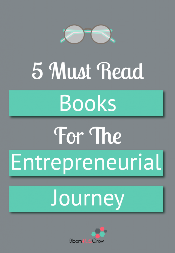 5 must read books for the entrepreneurial journey. #bizbooks