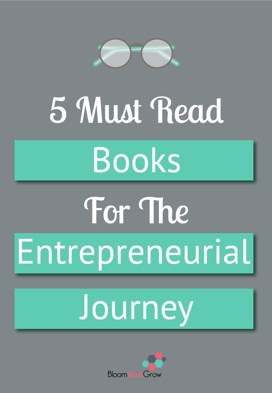 5 must read books for the entrepreneurial journey. #bizbooks
