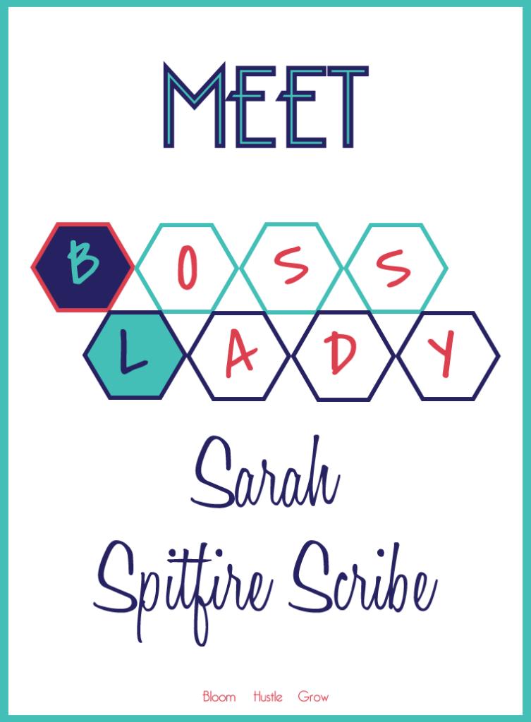 Meet Sarah of Spitfire Scribe