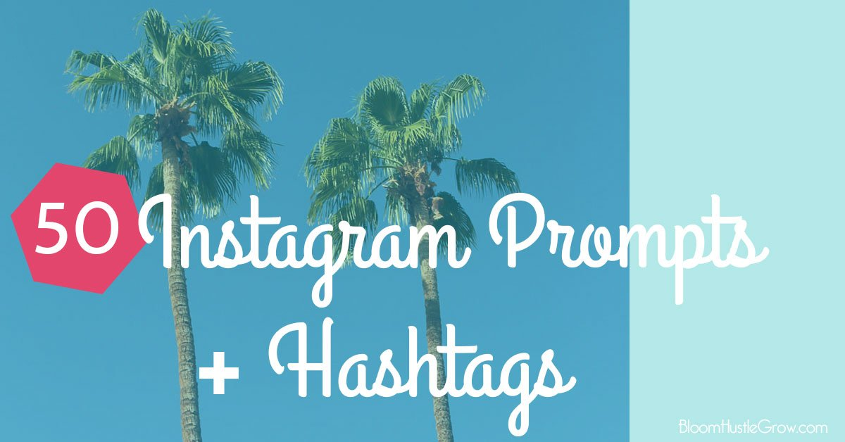 50-Instagram-Prompts-with-Hashtags