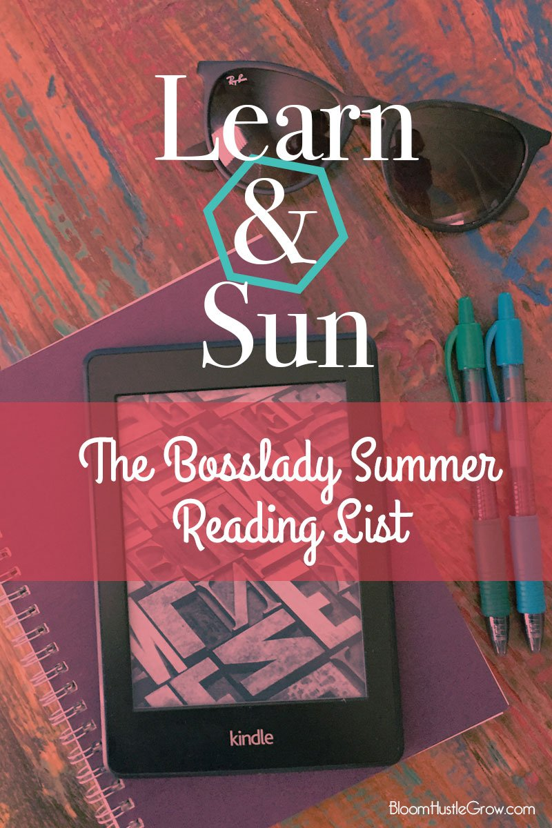 The Bosslady Summer Reading List: Grab your sunnies & get to learning