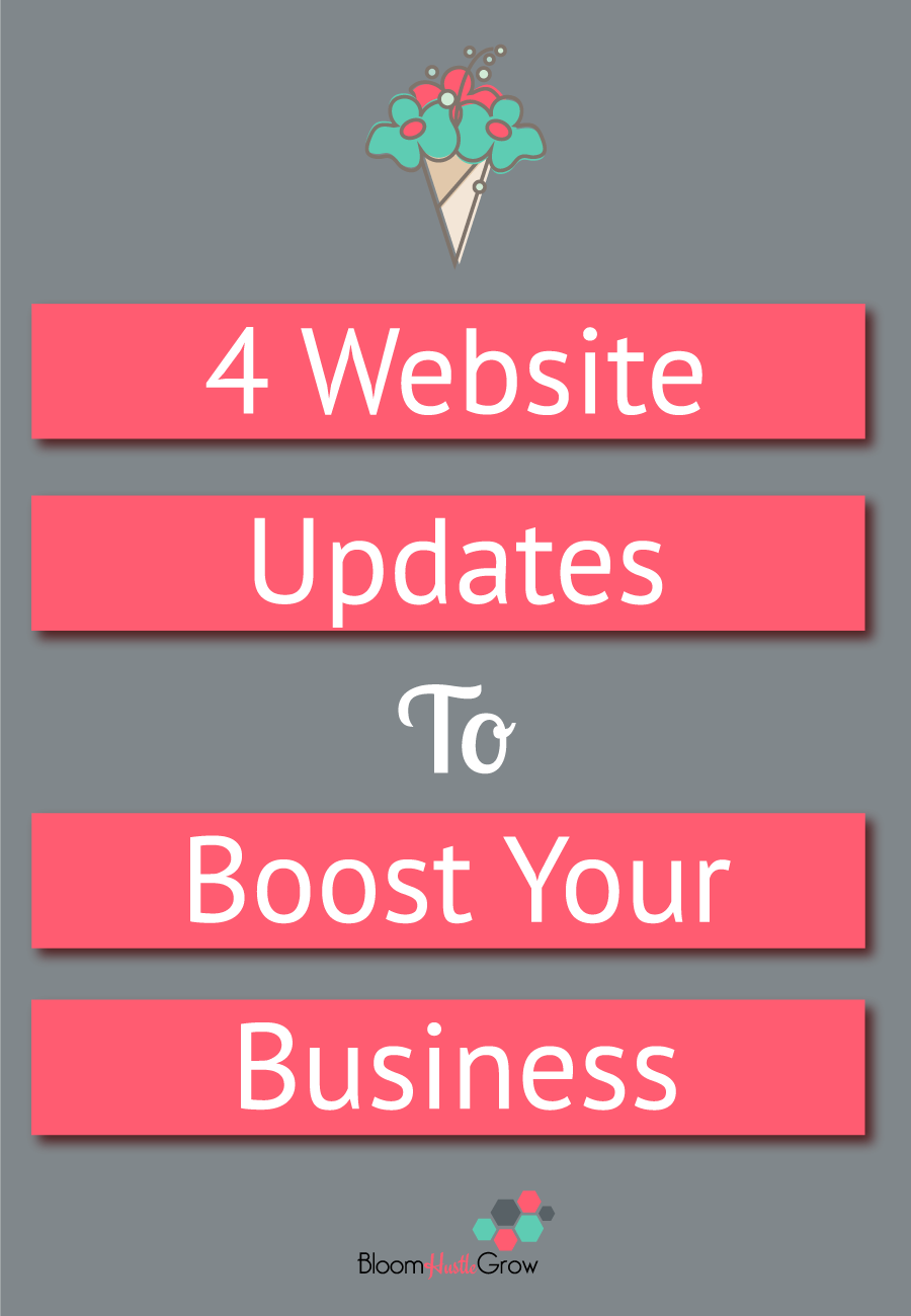 4 Website Updates To Boost Your Business