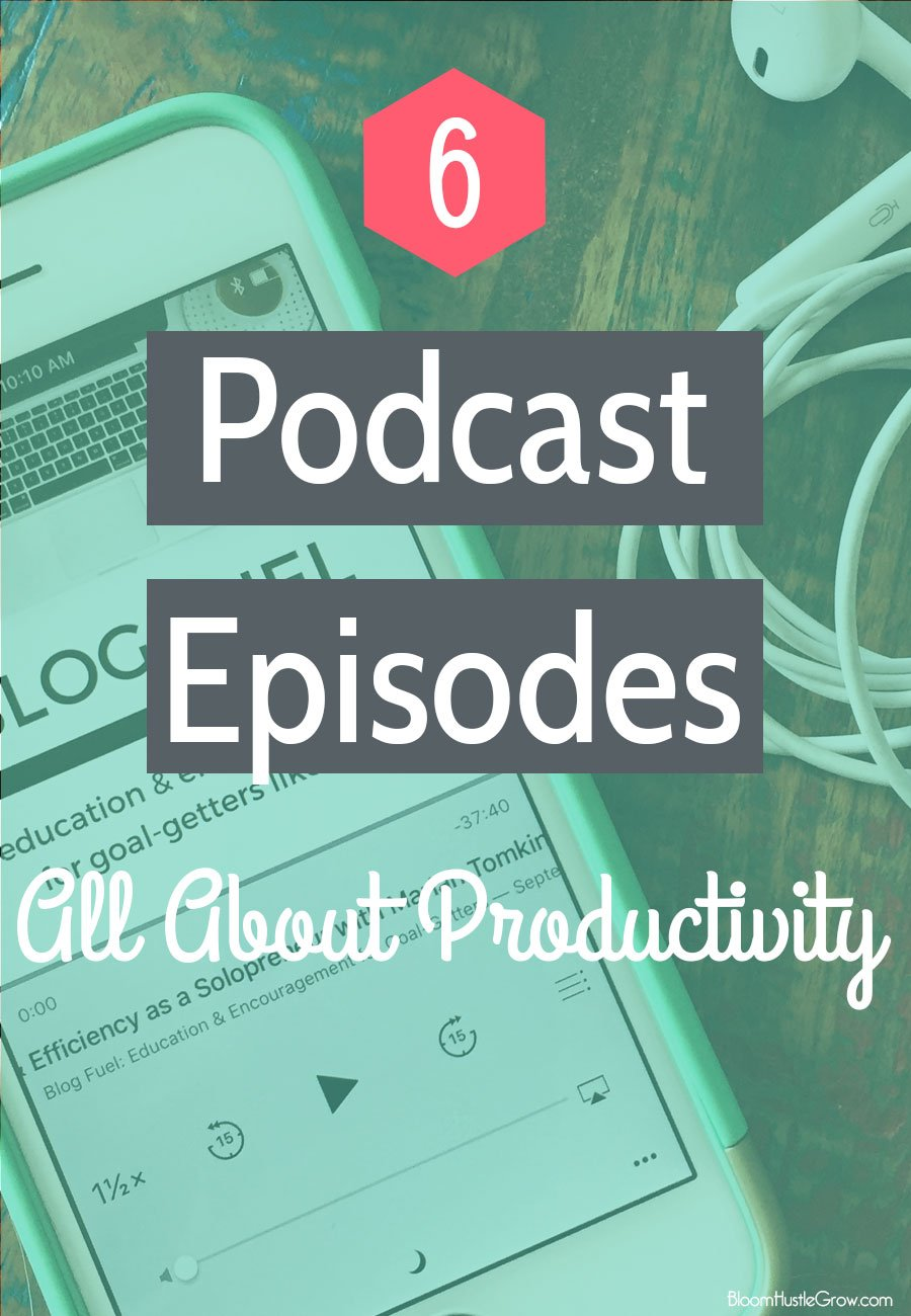 6 Podcast Episodes About Productivity