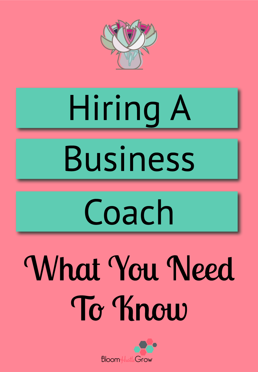 Hiring A Business Coach: What You Need To Know