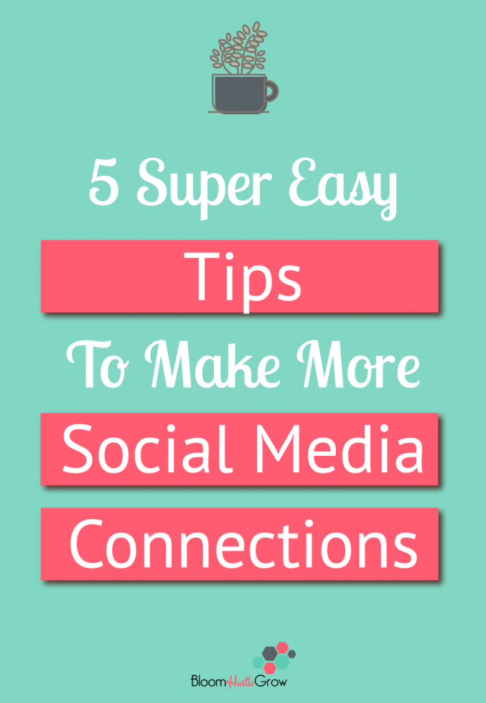 5 Simple Tips To Make More Connections on Social Media
