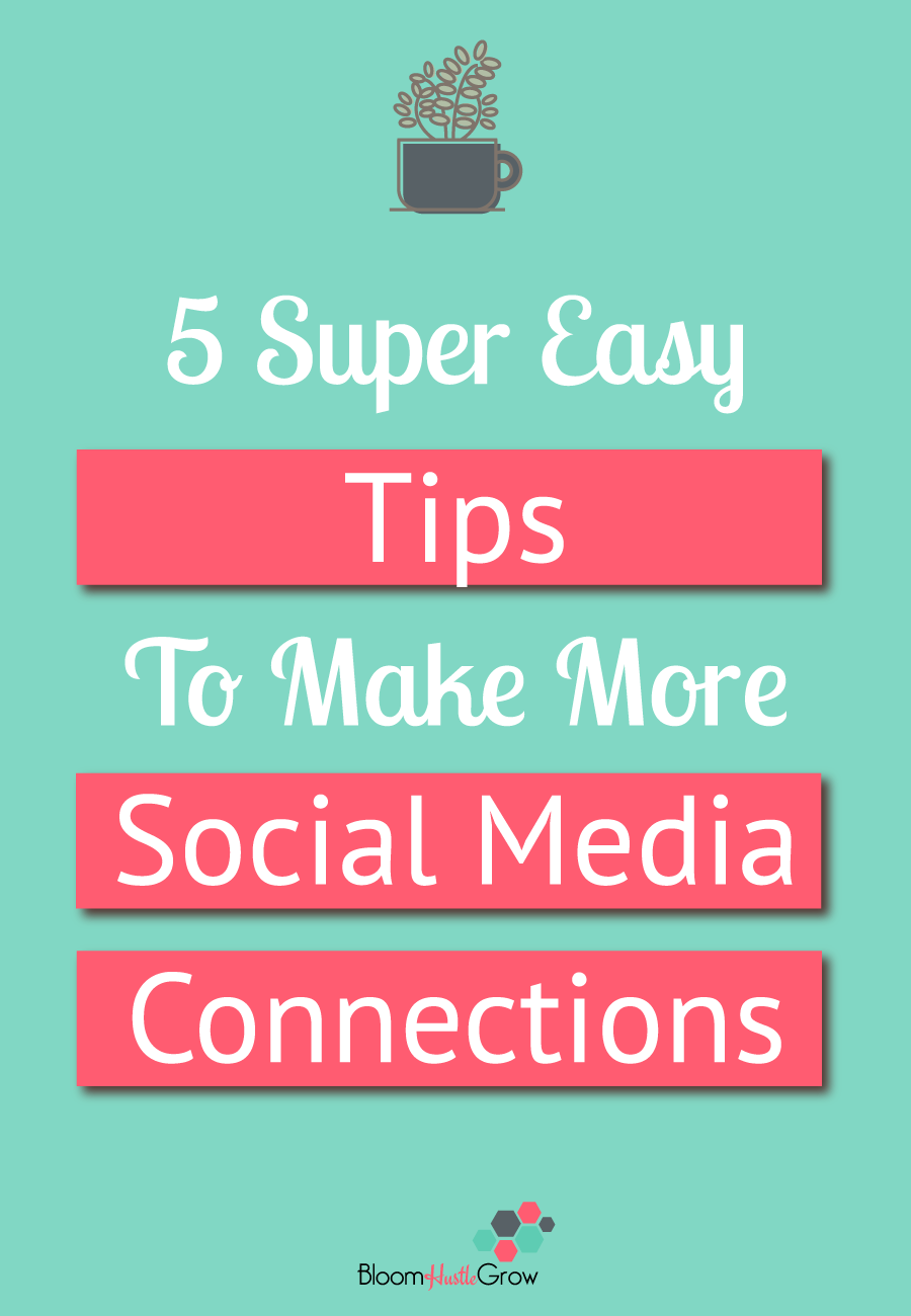 5 Simple Tips To Make More Social Media Connections