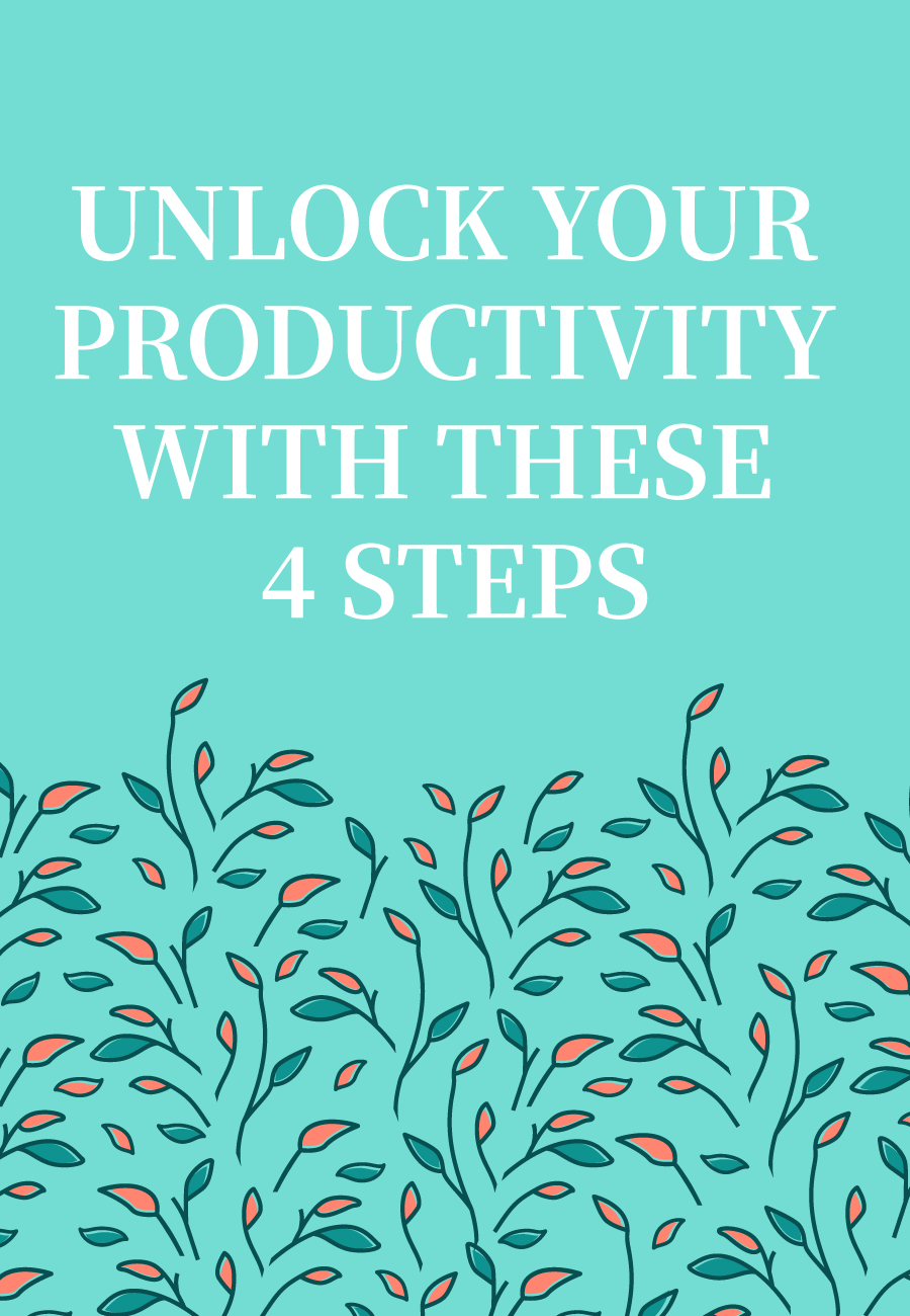Find Your Productivity Formula With These 4 Steps