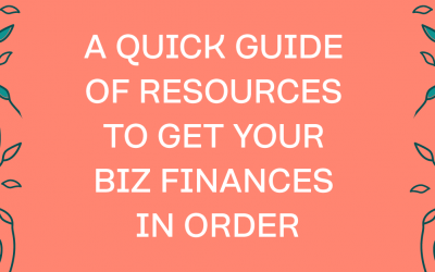 Resources To Get The Money Side of Your Business In Order