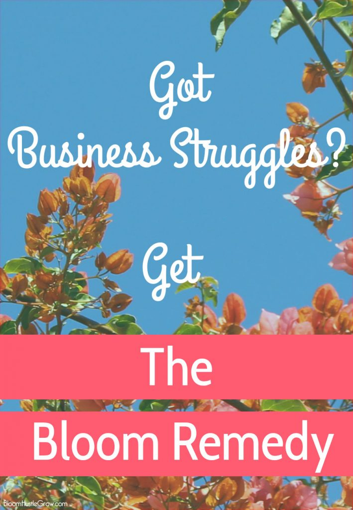 The Bloom Remedy: Gain More Time For Your Business