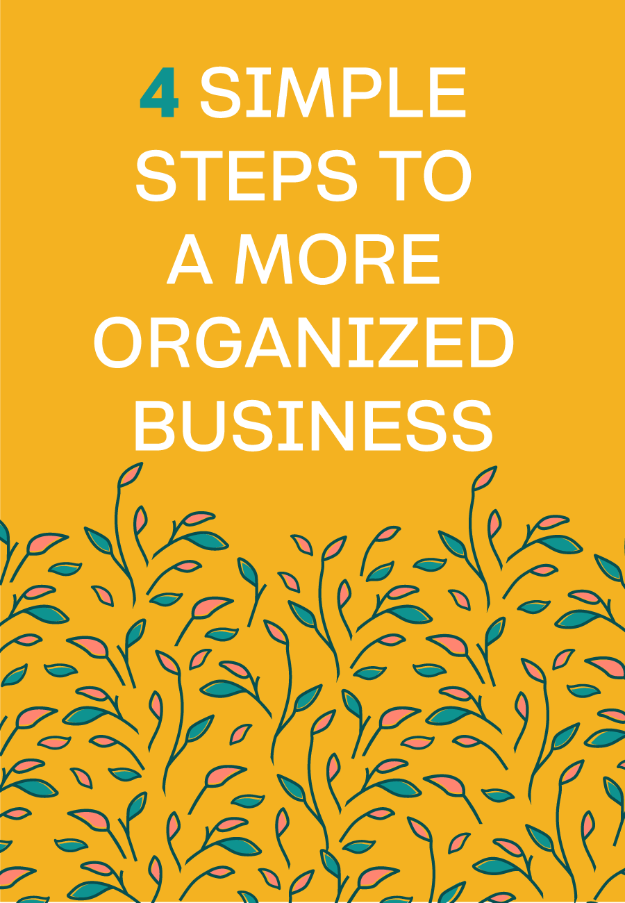 Get Your Business Organized: A Simple Trick To Get You #Organized.