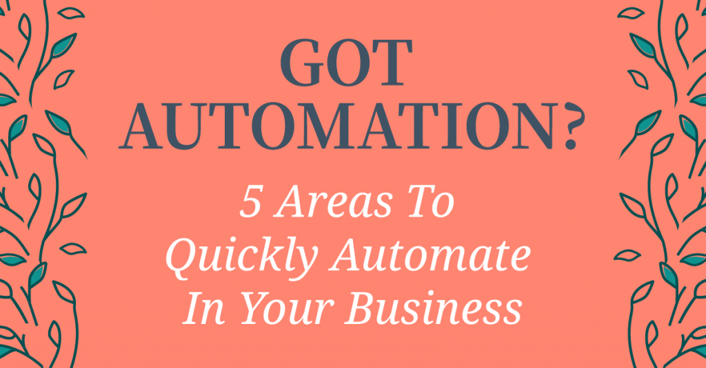 5 Simple Automation To Make Your Business Life Easier