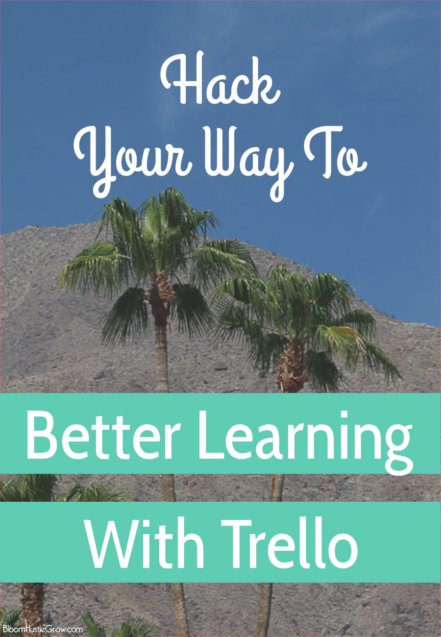 Hack Your Way To Better Learning Using Trello