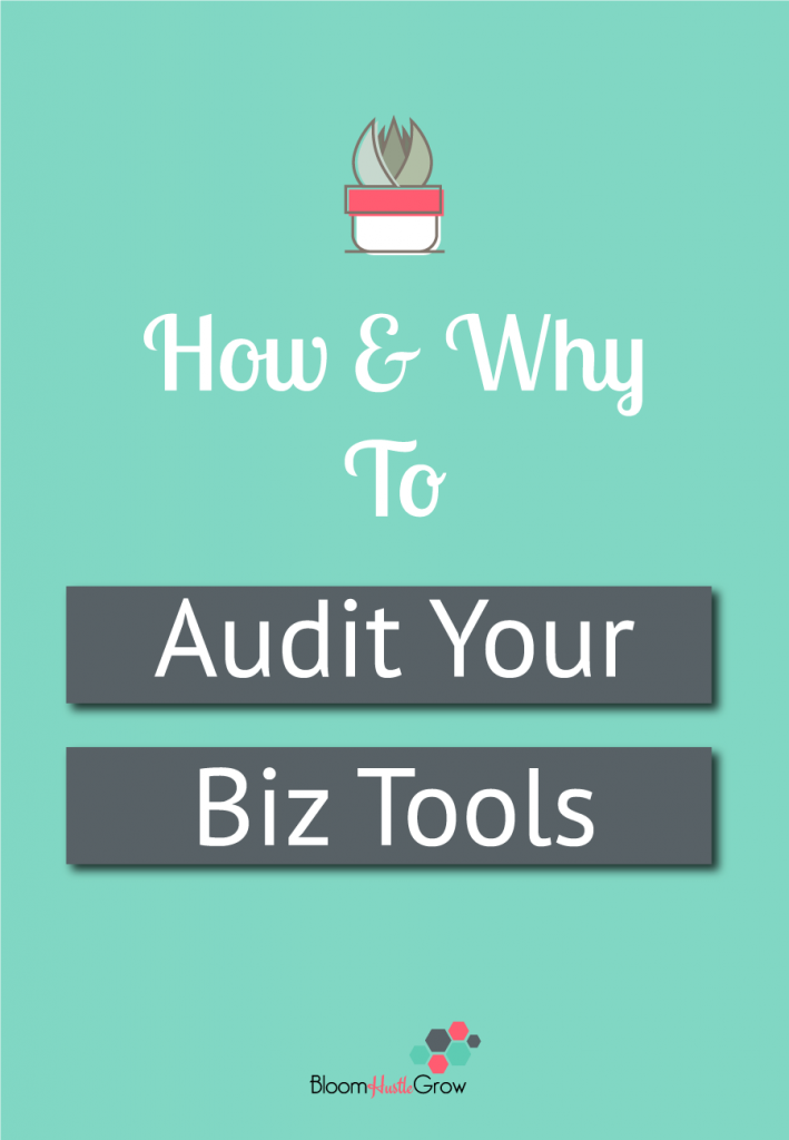 How & Why To Audit Your Business Tools