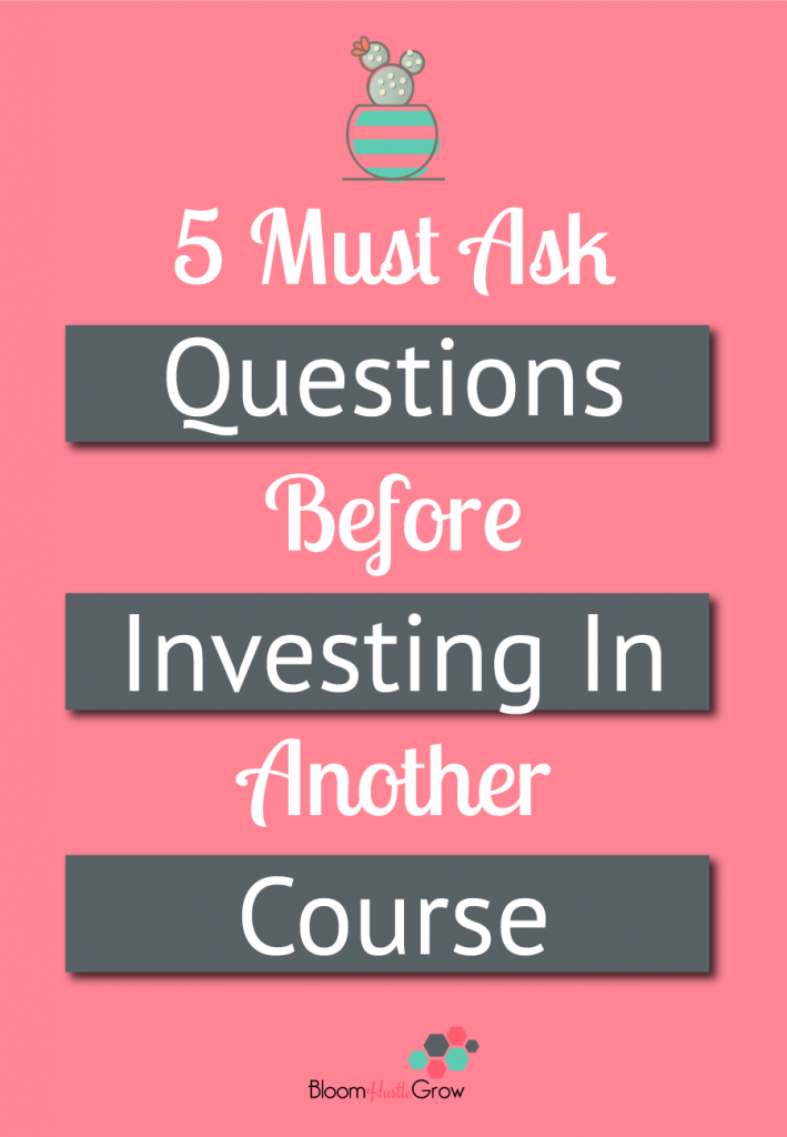 5 Questions To Consider To Make Smarter Course Investments