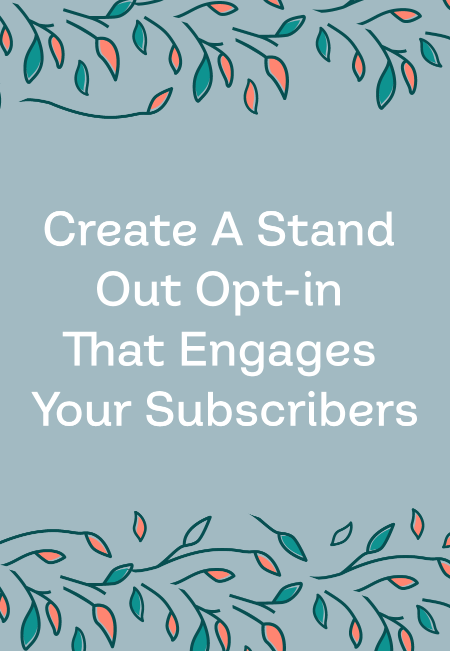 Engage subscribers from the moment of opt-in by using a quiz!