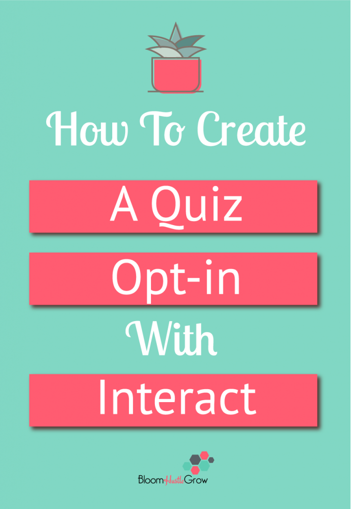 How To Use Interact To Create An Attention Grabbing Quiz