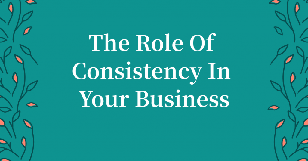 Hey bosslady! Is consistency the missing piece in your business? Read this post and find out if you might be overlooking a key part to your business strategy.