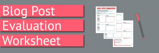 Blog Post Evaluation Worksheet