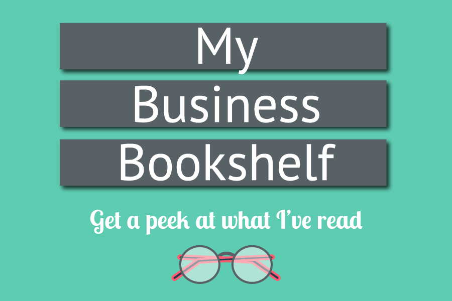 All the business books I've read on my entrepreneurial journey.