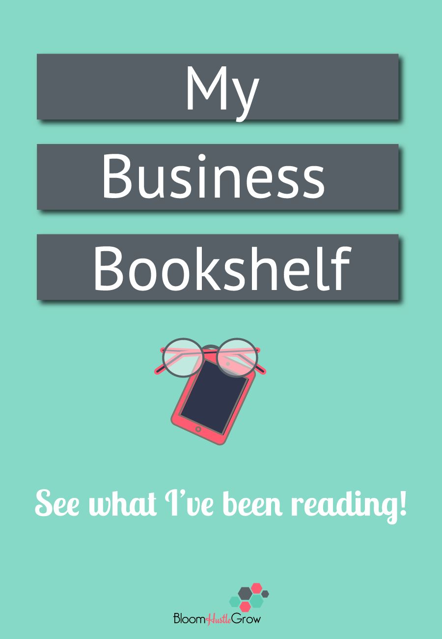 The Entrepreneur Bookshelf: all the business books I've used to build my business. #bizbooks #entrepreneur