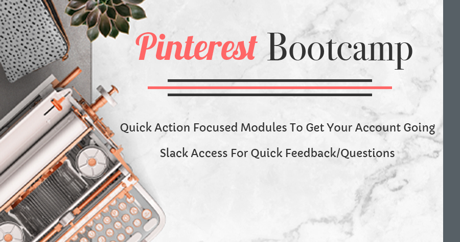 Pinterest Bootcamp get your Pinterest strategy started!