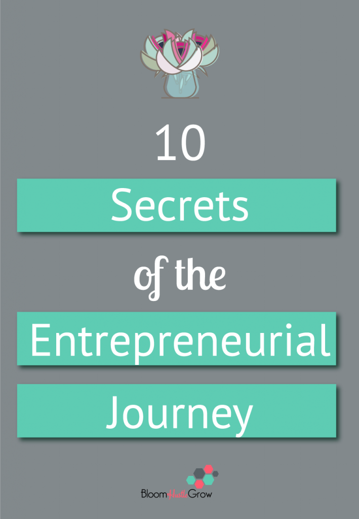 10 Secrets Of The Entrepreneurial Journey