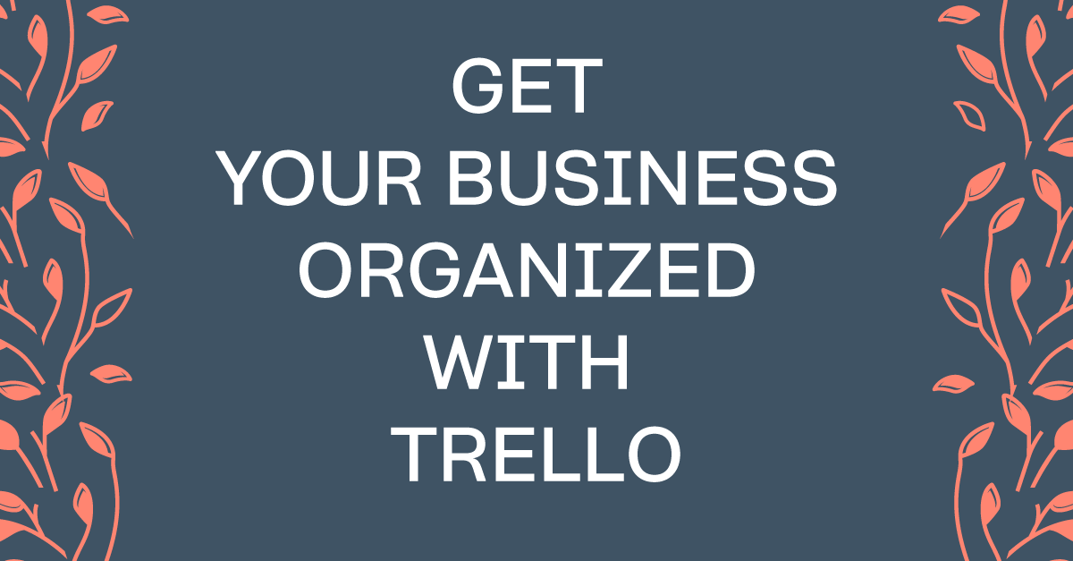 Get Your Business Organized With Trello. One app to organize all the moving parts of your business. #Trello #business101