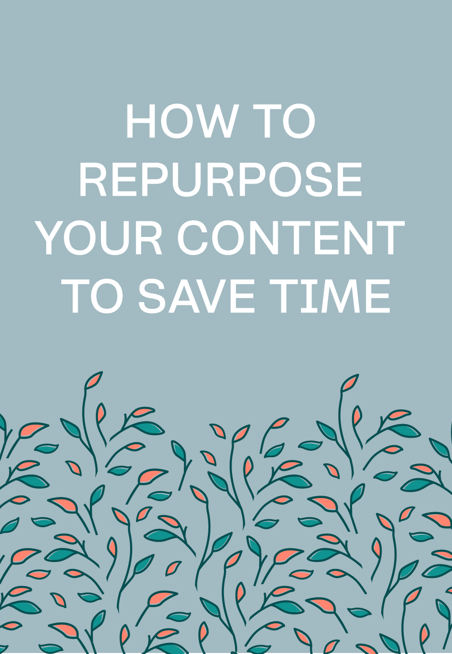 Repurpose All The Content: What, How, Why