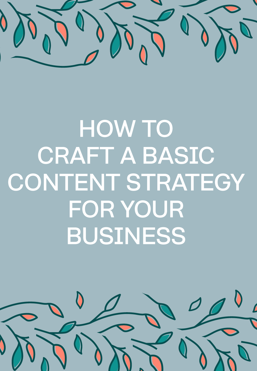 Get Your Content Strategy Started In 5 Steps