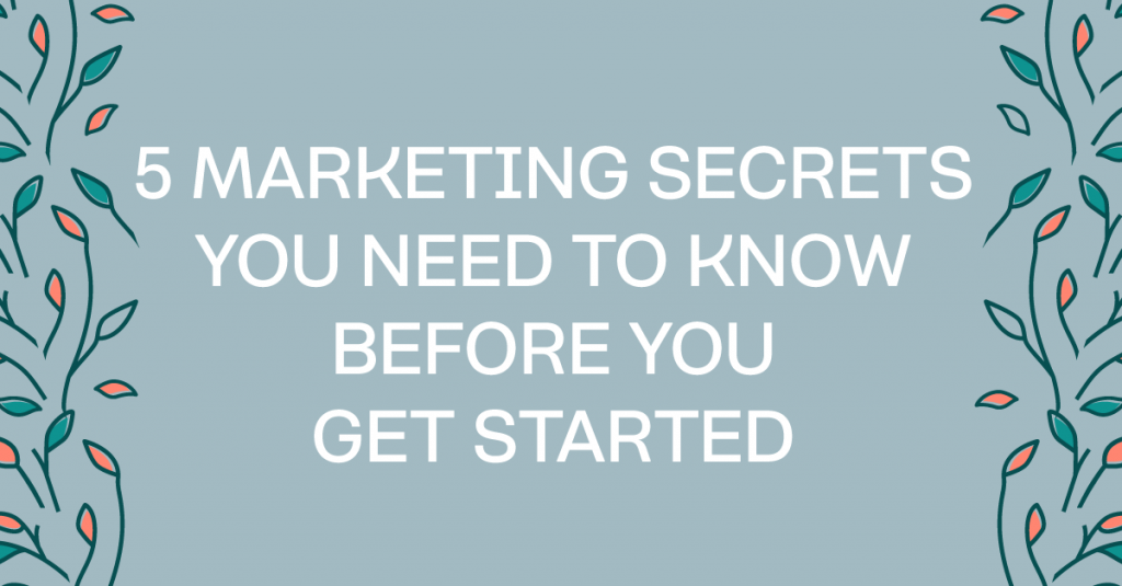 5 pieces of marketing strategy advice you need before you started with your marketing strategy. #bloomhustlegrow #marketing101 #marketingstrategy