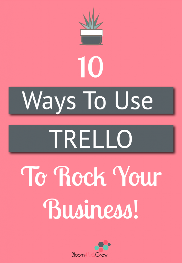 10 Ways Trello Can Get You Organized
