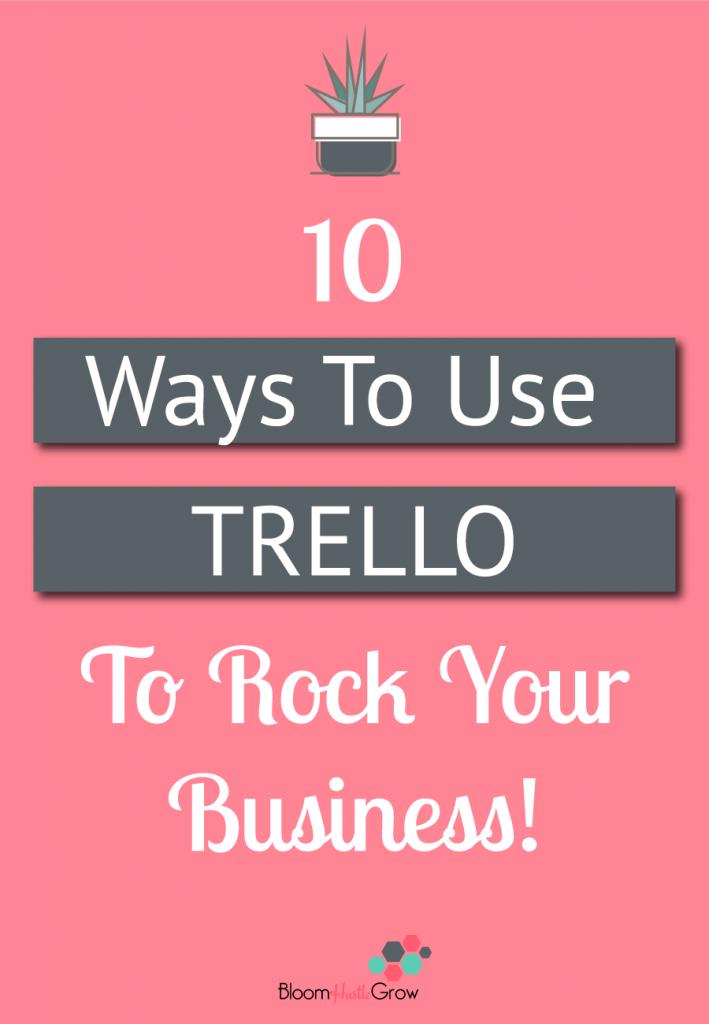 10 Ways Trello Can Get You Organized