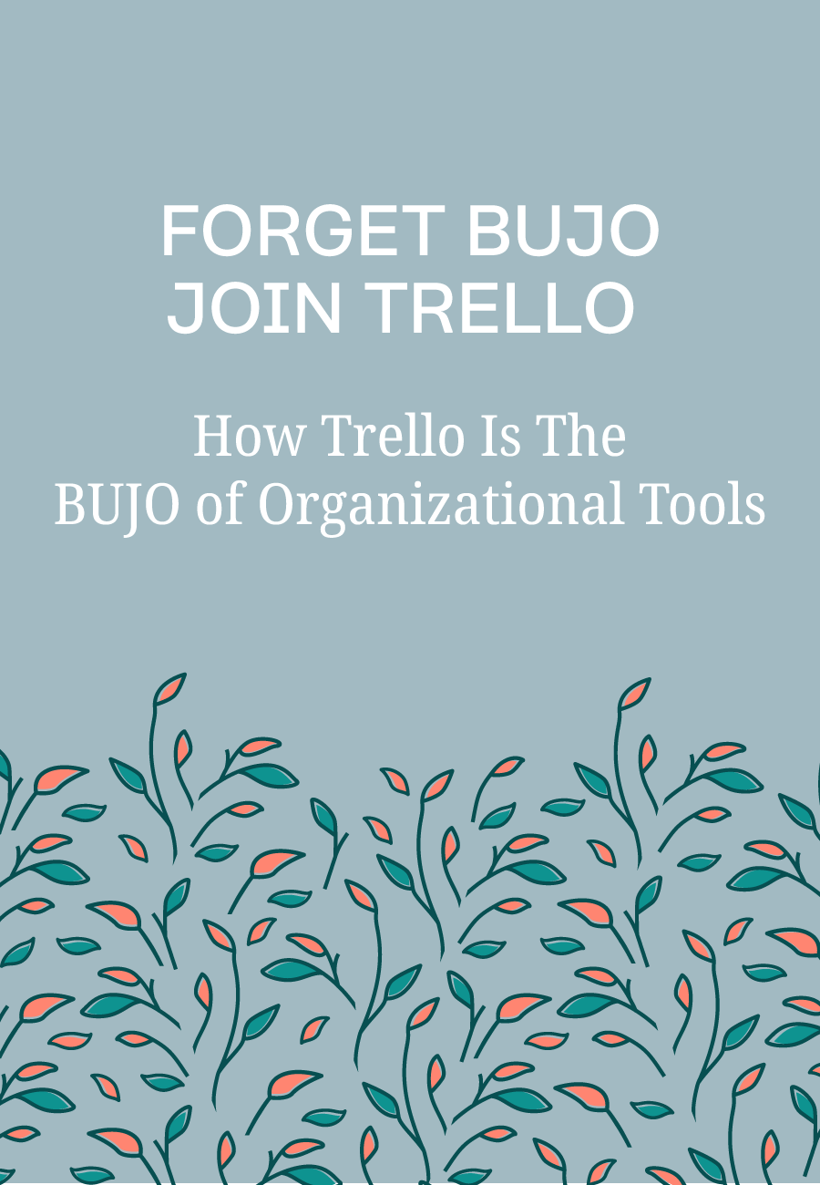 Fan of BUJO? Then Trello Might Be Just Up Your Alley #planning #trello #trellotips