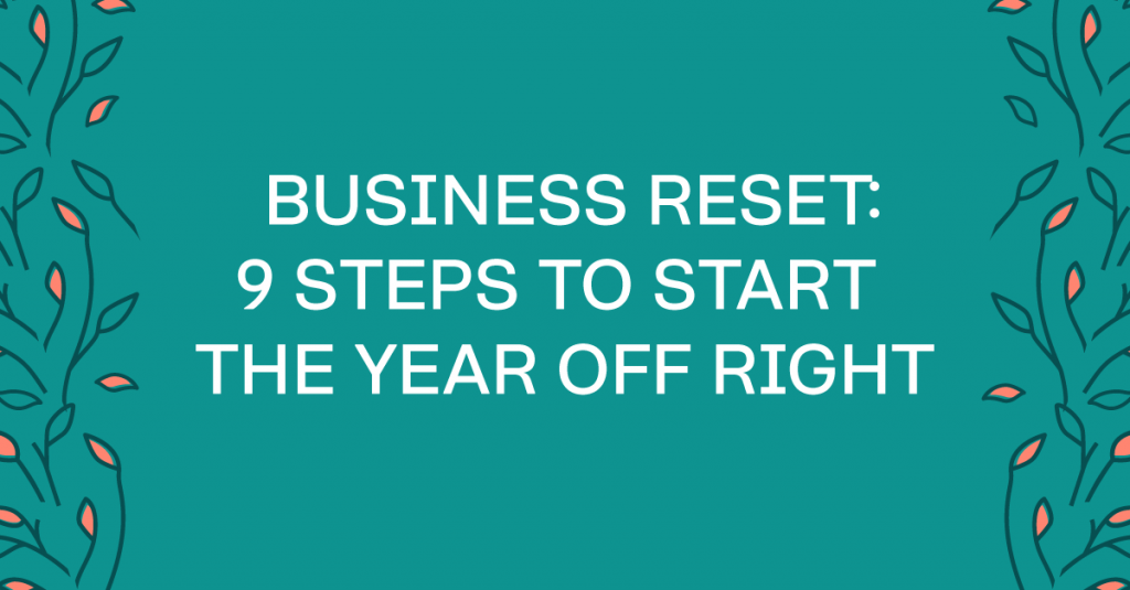Start Your Business Off Right In The New Year With These 9 Steps #business #creativebizowners #solopreneurs #biztips