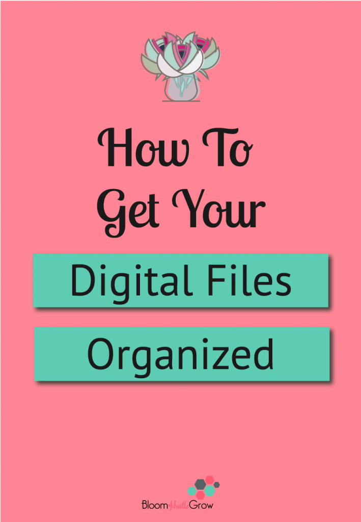 The Basic Steps To Having More Organized Digital Files