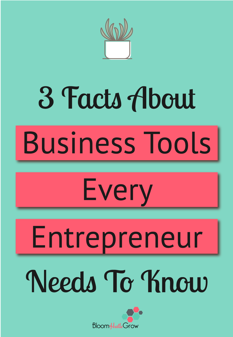 3 Facts About Business Tools Every Entrepreneur Needs To Know #businesstools #business101 #businessoperations
