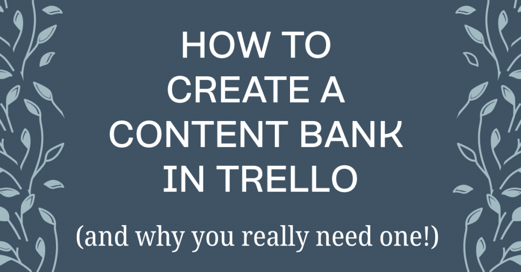Get your content organized with a content bank!