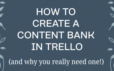 How To Create A Content Bank Using Trello