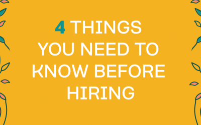 4 Things You Need To Understand Before Hiring