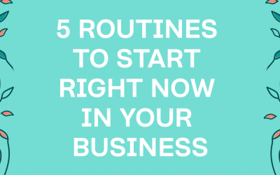 5 Routines All Business Owners Need