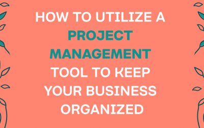 4 Ways To Utilize A Project Management Tool In Your Business