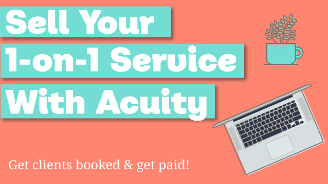 Sell Your One-On-One Service With Acuity