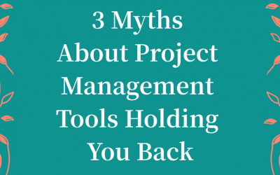 3 Reasons You Haven't Found Your Right Project Management Tool