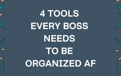 4 Essential Tools For An Organized Business